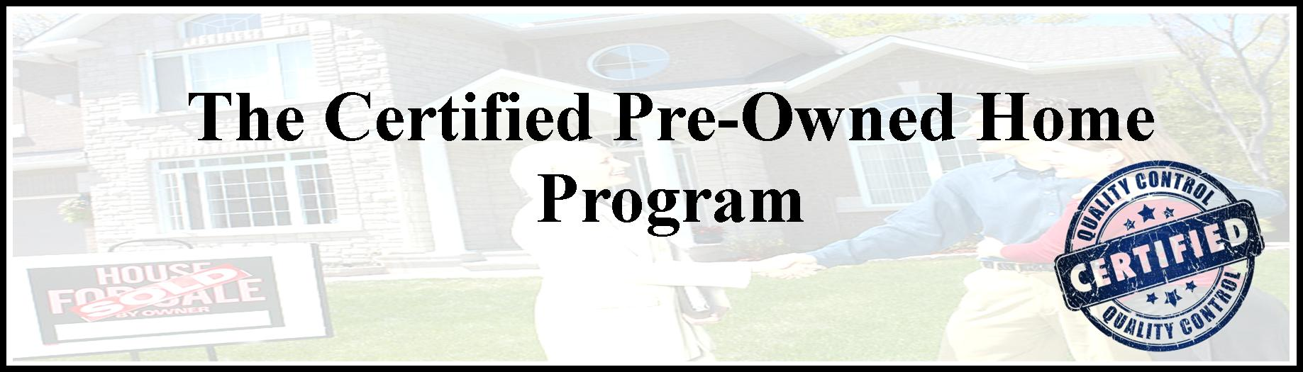 Certified Pre-Owned Home Program